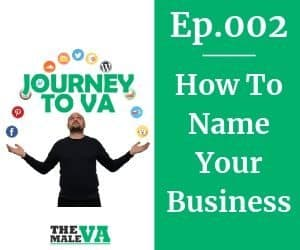 Podcast Episode 2 - How To Name Your Business
