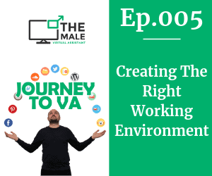 005 - Creating the right working environment